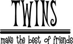 Twin Sayings Quotes Twin sayings
