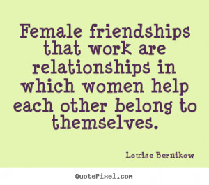 Women Friendship Quotes and Sayings Women Relationship Advice famous ...