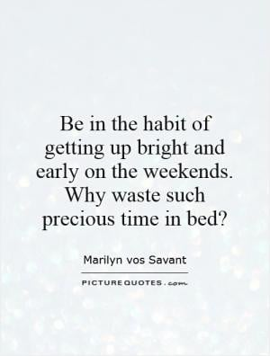 Getting Up Early Quotes