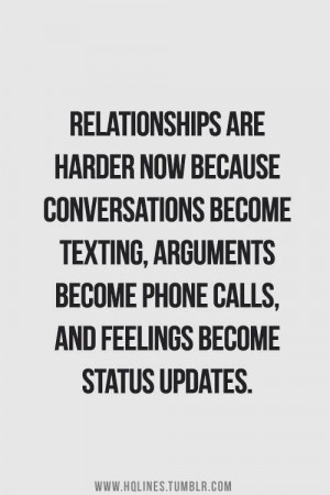 ... Quotes, Relationships Quotes, Quotes Technology, Quotes Relationships