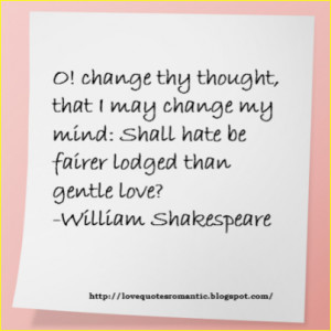 Quotes,william, shakespeare, out of Shakespeare Quotes On Love scene 1 ...