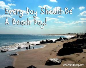 Beach Day Quote - Sandy Hook NJ