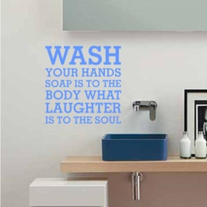 Home » Quotes » Wash Your Hands
