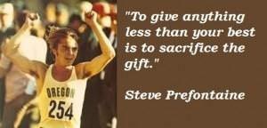 Steve prefontaine famous quotes 5