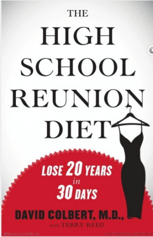 The High School Reunion Diet — A New Year a New You