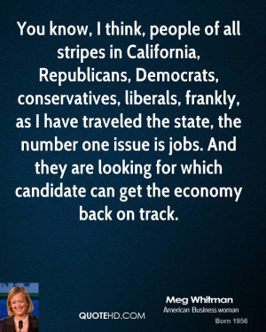 You know, I think, people of all stripes in California, Republicans ...