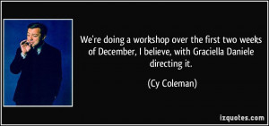 More Cy Coleman Quotes