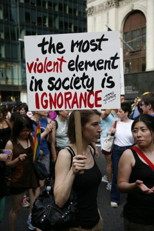 ignorance... stand against it. educate it.