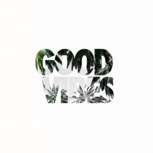 good vibes, quote, quotes, summer, vibes