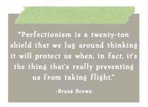 perfectionism brene brown quote