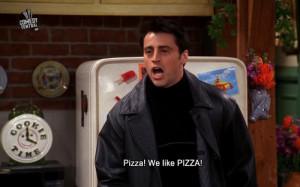 funny text food friends true joey Friendship Joey Tribbiani pizza matt ...