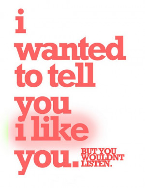 File Name : I-wanted-to-tell-you-i-like-you-saying-quotes.jpg ...