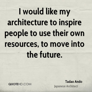 tadao-ando-tadao-ando-i-would-like-my-architecture-to-inspire-people ...