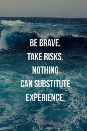 Inspirational sports quotes, sayings, best, be brave