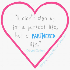 Marriage quote by Deidre Guillory