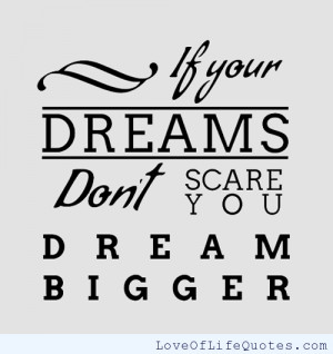 posts dream the dreams you were once scared to dream goals are dreams ...