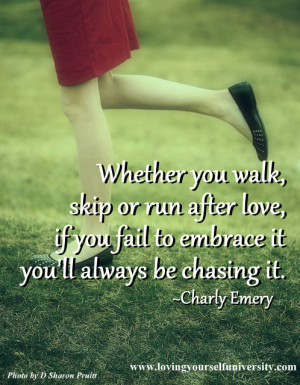 Loving yourself quote, Loving Yourself University, Charly Emery ...