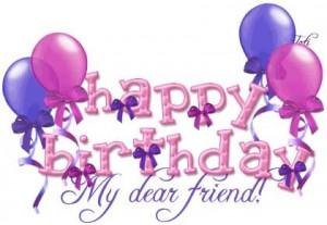happy birthday dear friend happy birthday dear friend happy birthday ...