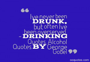 """... drunk."""" – Drinking Quotes, Alcohol Quotes by John Marcellus Huston"""