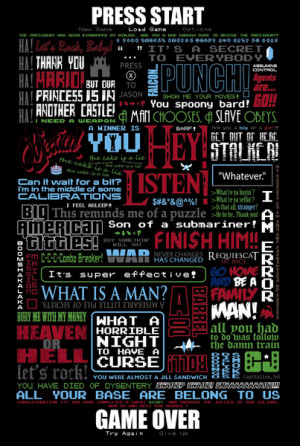 Famous Video Game Quotes Videogame famous quotes art