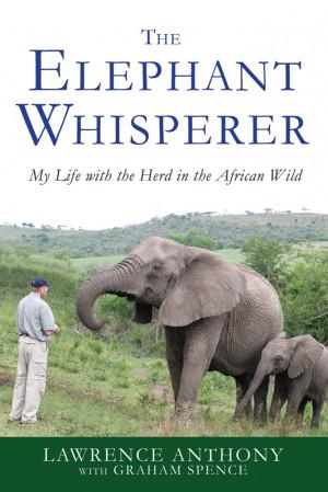 Lawrence Anthony with Graham Spence The Elephant Whisperer