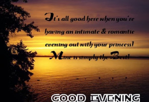 Top 5 Good Evening Quotes