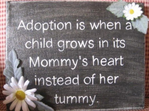 Adoption. For my friend Anna. Love you.