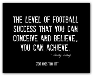 football success quote the level of football success that you can ...