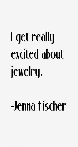 get really excited about jewelry.