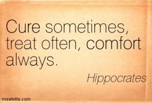 Quotation-Hippocrates-comfort-cure-Meetville-Quotes-186199.jpg