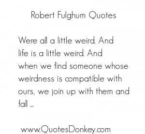 Robert Fulghum's quote #1