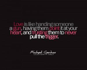 gun, heart, love, quote, text, trigger