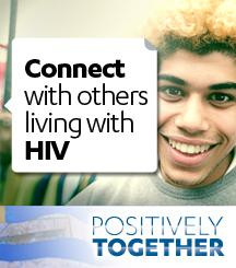 Connect with others living with HIV. Welcome to Positively Together, a ...