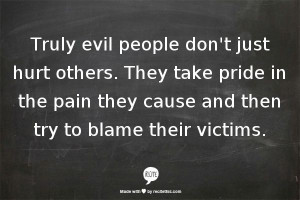 Evil People Quotes And Sayings Evil people feel no remorse.