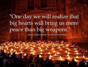 day we will realize that big hearts will bring us more peace than big ...