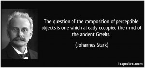 More Johannes Stark Quotes