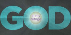 Protect me, O God , for I take refuge in you. I have said to the Lord ...