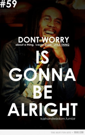 its gonna be alright