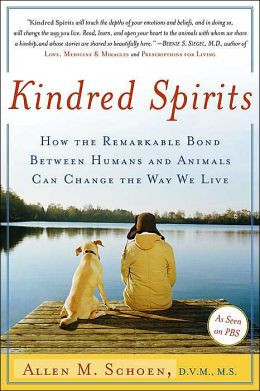 Kindred Spirits: How the Remarkable Bond Between Humans and Animals ...