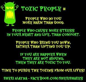 Toxic people quote via www.Facebook.com/SheriShares