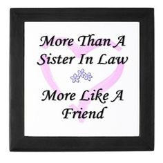 Good Sister In Law Ecards Best sister in law quotes