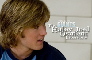 Photo found with the keywords Haley Joel Osment quotes