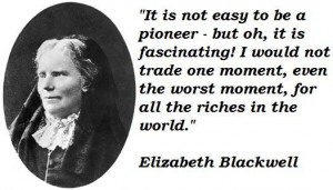 Elizabeth blackwell famous quotes 3