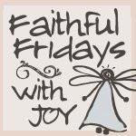 Faithful Fridays~Bible Verses