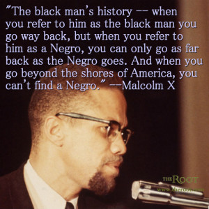 Quote of the Day: Malcolm X on the Search for the 'Negro'