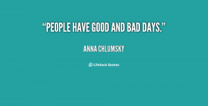 Quotes About Bad Days And Good Days -good-and-bad-days-153384.