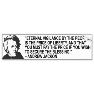Andrew Jackson Quote Bumper Sticker