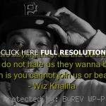 wiz khalifa, quotes, sayings, talking, about haters