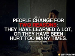 People Change For Two Reasons.