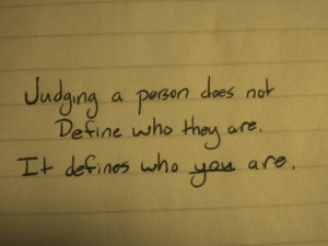 Judging others is judging yourself